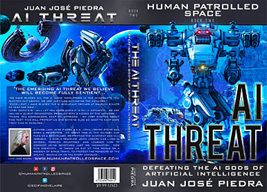 Human Patrolled Space Four Book Series - AI Threat - Book Two - English